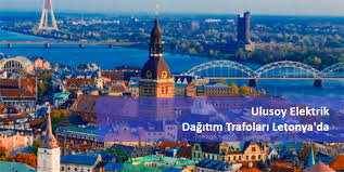 Ulusoy Elektrik Trafoları Letonya Elektrik Altyapısında Kullanılacak