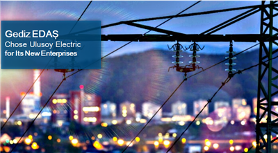 Gediz EDAŞ Yeni Yatırımlarında da Ulusoy Elektrik ile Yola Devam Ediyor